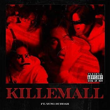 Killemall.