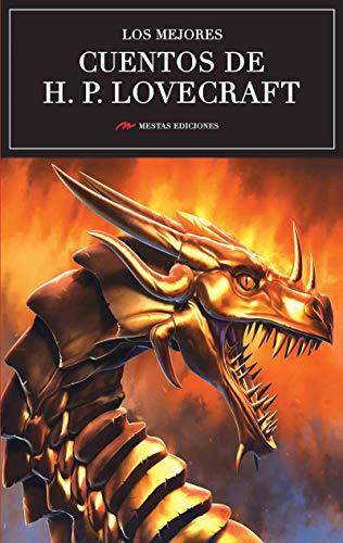 Los mejores cuentos de H.P. Lovecraft: El gran innovador del cuento de terror (Los mejores cuentos de… nº 25) (Spanish Edition)