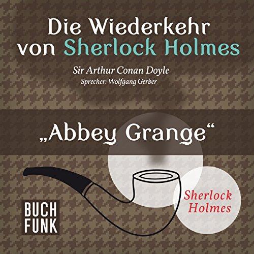 Abbey Grange (Sherlock Holmes - Das Original) Titelbild