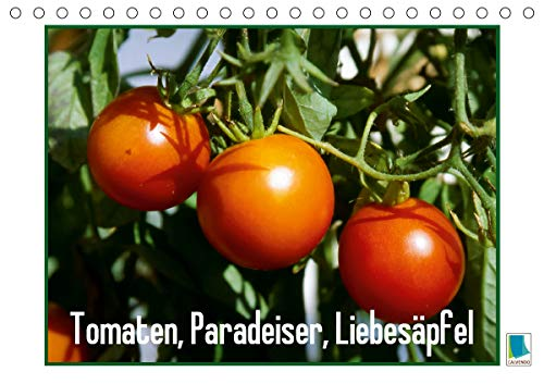 Tomaten, Paradeiser, Liebesäpfel (Tischkalender 2021 DIN A5 quer)