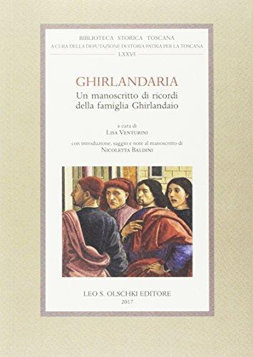 Ghirlandaria. Un manoscritto di ricordi della famiglia Ghirlandaio