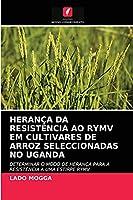 Herança Da Resistência Ao Rymv Em Cultivares de Arroz Seleccionadas No Uganda