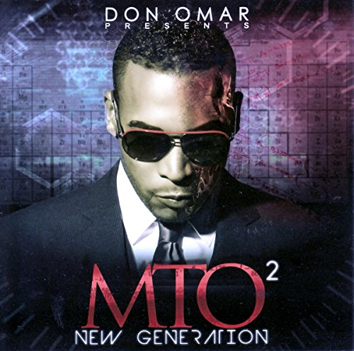 Don Omar Presents MTO2: New Generation [Edited]