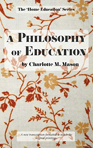 A Philosophy Of Education The Home Education Series Volume 6