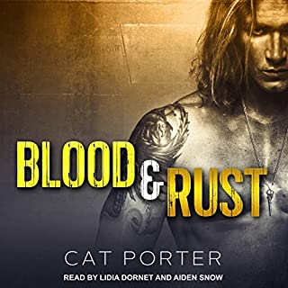 Blood & Rust     Lock & Key Series, Book 4              By:                                                                                                                                 Cat Porter                               Narrated by:                                                                                                                                 Lidia Dornet,                                                                                        Aiden Snow                      Length: 17 hrs and 8 mins     66 ratings     Overall 4.7