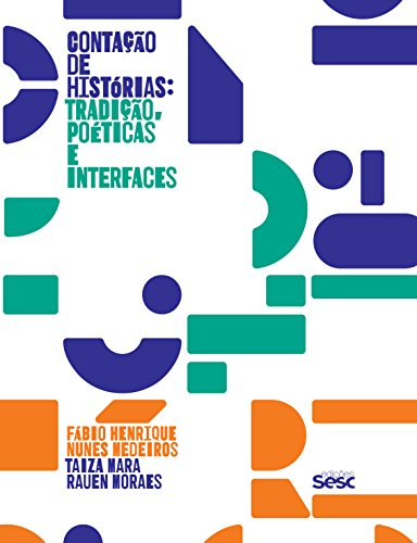 Contação de histórias: tradição, poéticas e interfaces
