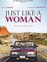 Just Like A Woman [Italian Edition]