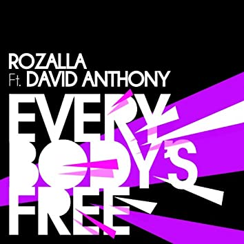 Everybody's Free (feat. David Anthony)