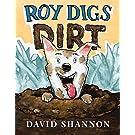 Roy Digs Dirt (David Books)