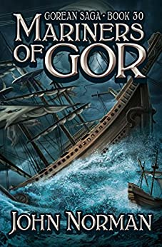 Mariners of Gor (Gorean Saga Book 30) by [John Norman]