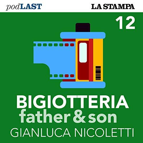 Le famiglie degli altri (Bigiotteria, Father & Son 12) copertina