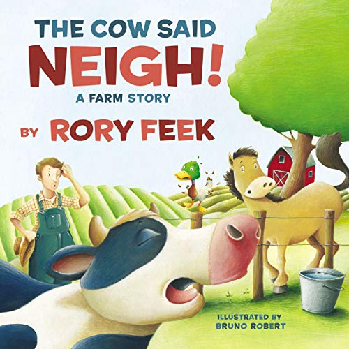 The Cow Said Neigh! audiobook cover art
