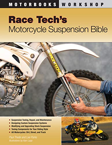 Race Tech's Motorcycle Suspension Bible: Dirt, Street and Track (Motorbooks Workshop) (English Edition)