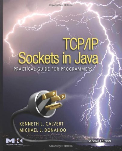 TCP/IP Sockets in Java: Practical Guide for Programmers (The Practical Guides) (English Edition)