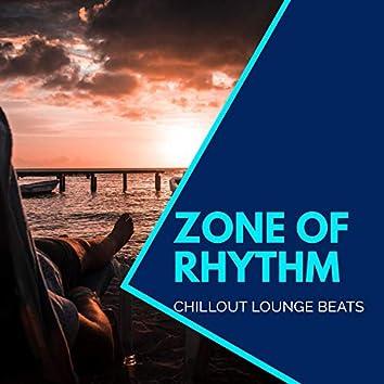 Zone Of Rhythm - Chillout Lounge Beats