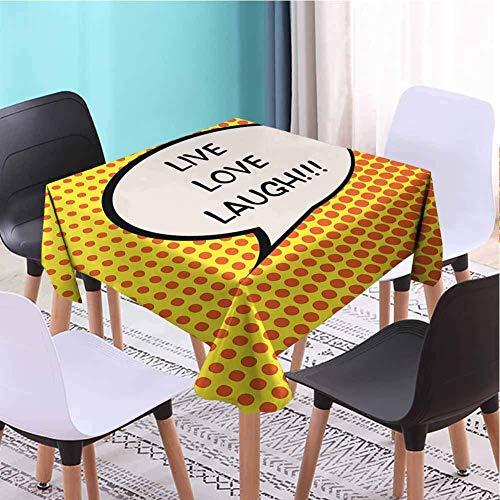 Live Laugh Love Polyester Mantel Cuadrado Trapo rápido (Cuadrado) Bocadillo Estilo cómic con una Cita sobre Fondo de semitono Naranja Amarillo Negro