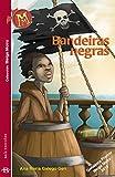 Bandeiras negras (Infantil-Xuvenil) (Galician Edition)
