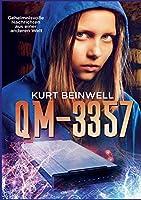 Qm 3357: Geheimnisvolle Nachrichten aus einer anderen Welt