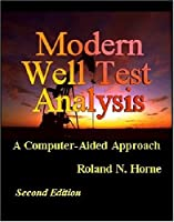Modern Well Test Analysis: A Computer-Aided Approach