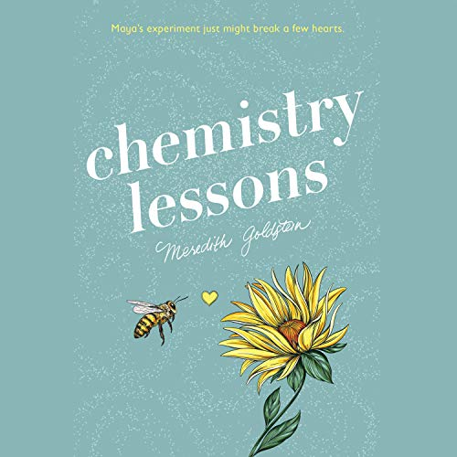 Chemistry Lessons Audiobook By Meredith Goldstein cover art