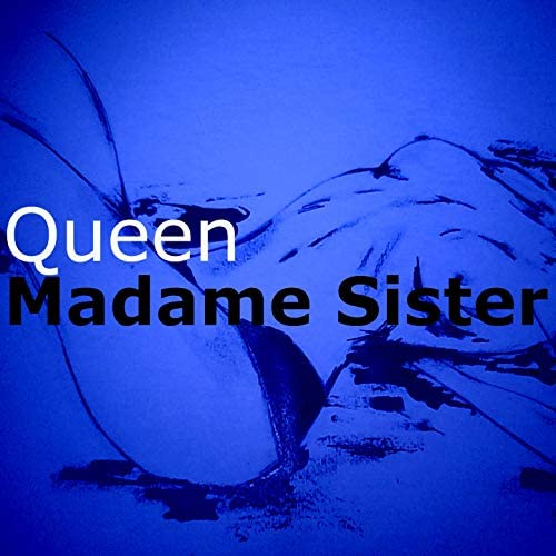 Madame sister