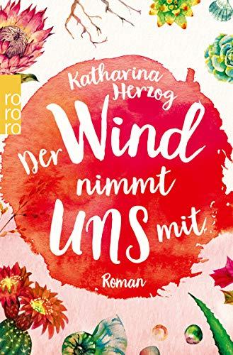 Der Wind nimmt uns mit (Farben des Sommers 3)