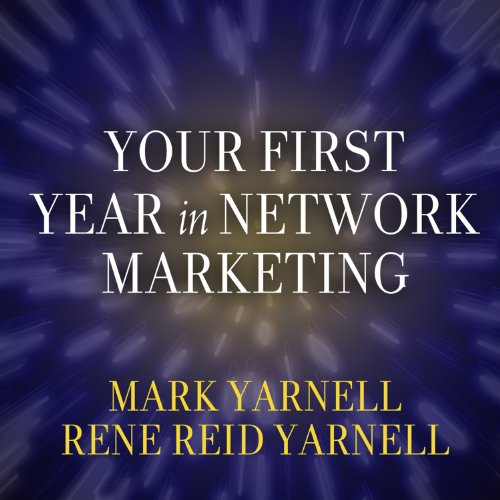 Page de couverture de Your First Year in Network Marketing