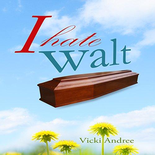 I Hate Walt audiobook cover art