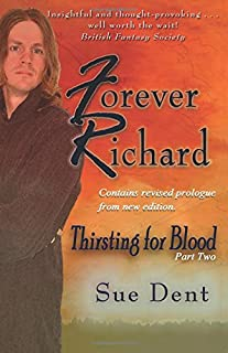 Forever Richard: A vampire. . . a werewolf. . .again! (Thirsting for Blood) (Volume 2)
