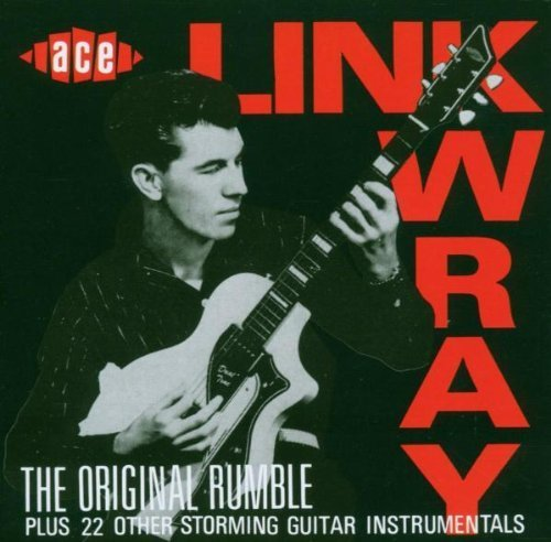 The Original Rumble Plus 22 Other Storming Guitar Instrumentals by Wray, Link (2004-12-27)