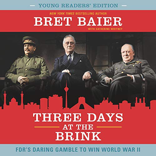 Three Days at the Brink: Young Readers' Edition audiobook cover art