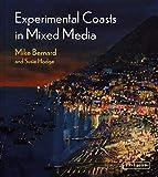 Experimental Coasts in Mixed Media (English Edition)