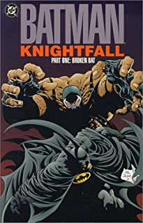 Batman: Knightfall Part One: Broken Bat