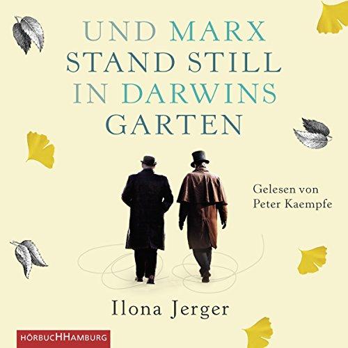 Und Marx stand still in Darwins Garten Titelbild