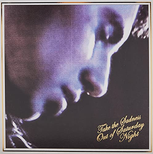 Take the Sadness Out of Saturday Night (Vinyl) [12 inch Analog]
