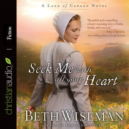 Seek Me with All Your Heart audiobook cover art