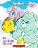 The Care Bears' Big Wish