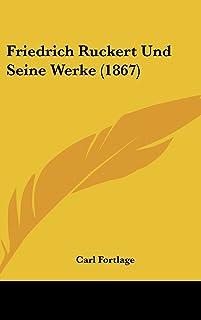 Friedrich Ruckert Und Seine Werke (1867)