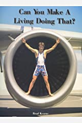 Can You Make a Living Doing That?: The True-Life Adventures of a Professional Triathlete Paperback