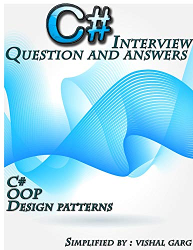 C# Interview Question and Answers: Simplified