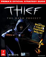 Thief the Dark Project - Prima's Official Strategy Guide de S. Honeywell