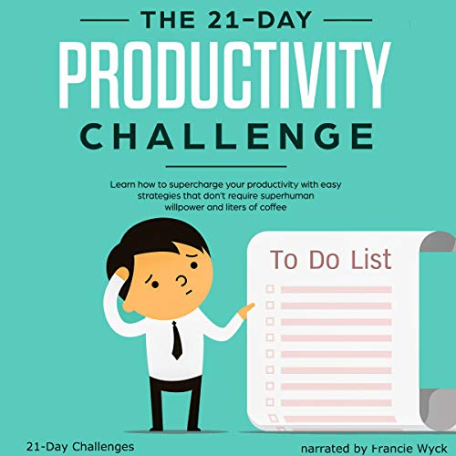 The 21-Day Productivity Challenge cover art