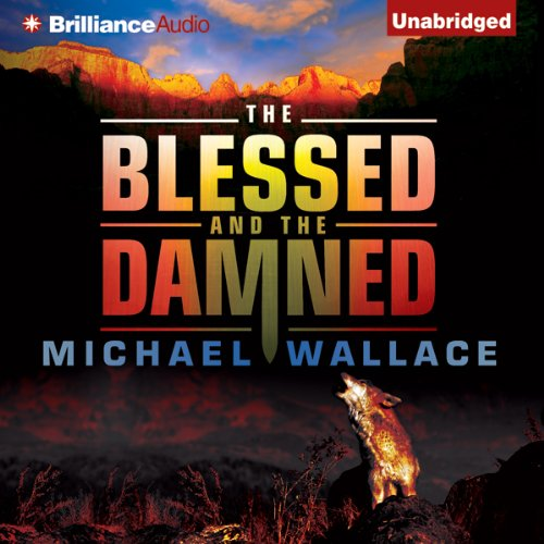 The Blessed and the Damned audiobook cover art