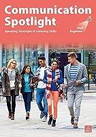 Communication Spotlight 3/E Full Edition High Beginner LMS