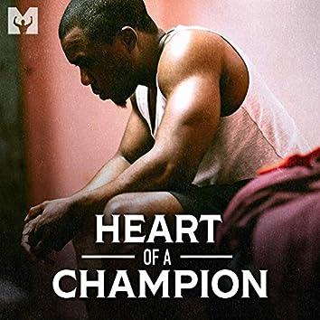 Heart of a Champion (Motivational Speech)