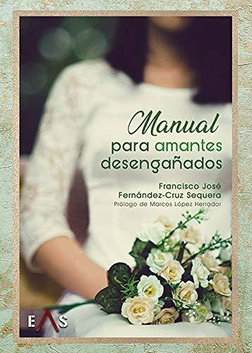 Manual para amantes desengañados: 10 (Apolo)