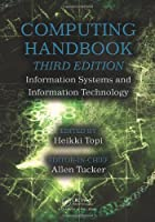 Computing Handbook, Third Edition: Information Systems and Information Technology (Volume 2) by Unknown(2014-05-14)