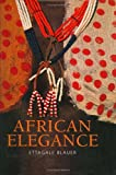 African Elegance - Ettagale Blauer