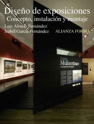 Diseño de exposiciones: Concepto, instalación y montaje (Alianza Forma (Af))