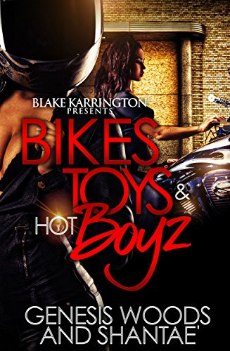 Bikes, Toys & Hot Boyz: (A MC Romance Novel)